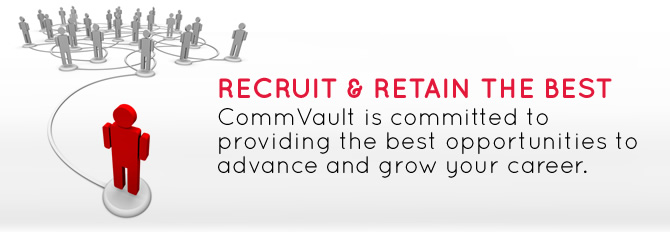 CommVault Core Values - Retain and Recruit the Best.