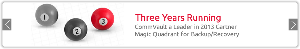 CommVault Positioned Leader in 2013 gartner Magic Quadrant for Enterprise Backup/Recovery Software.
