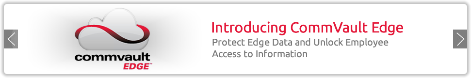 Introducing CommVault Edge