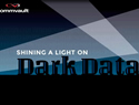 Shining Light on Dark Data Webinar